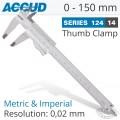 CALIPER VERNIER 0-150MM 0.05MM ACC S/STEEL THUMB CLAMP